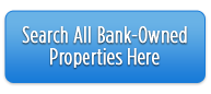 Search All Bank-Owned Properties Here