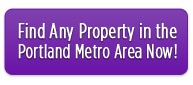 Find Any Property in the Portland Metro Area Now